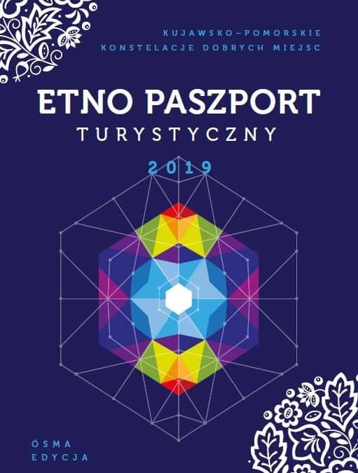 Odkrywaj kujawsko-pomorskie z ETNO Paszportem